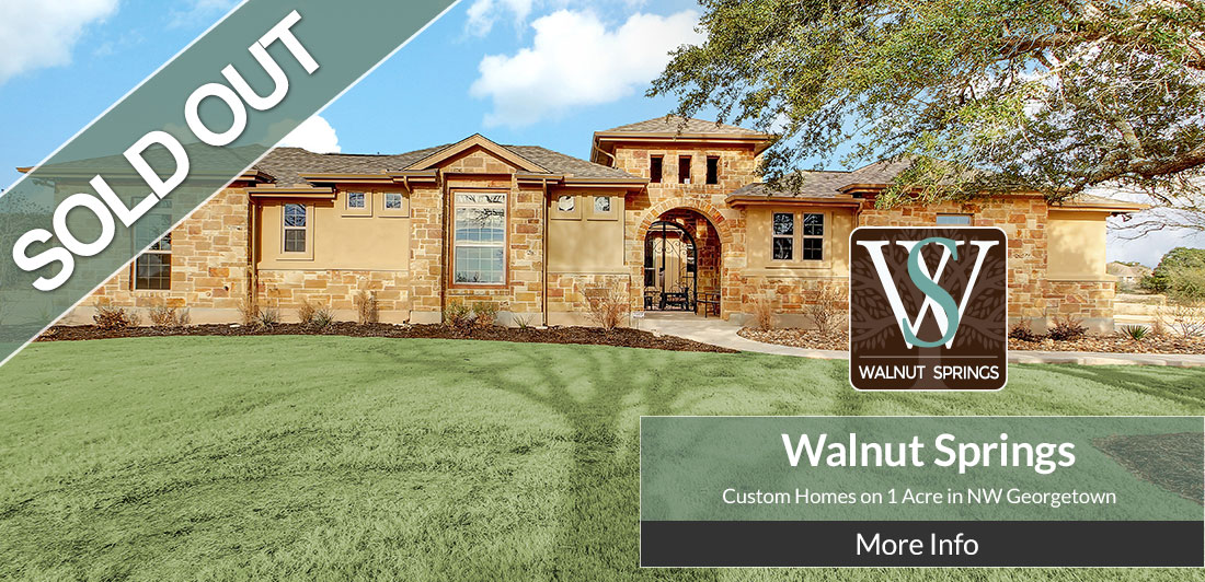 SOLD OUT! - New Custom Inventory Homes Available NOW!